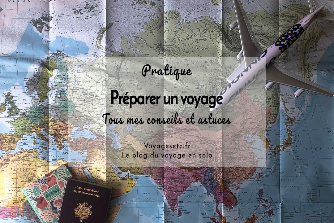 Préparer un voyage : tous mes conseils pratiques, de la vérification de la validité du passeport au départ #voyage #organisation
