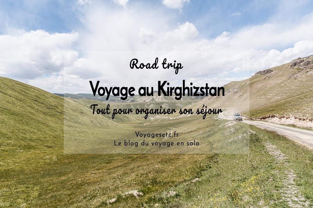 Préparer son voyage au Kirghizistan