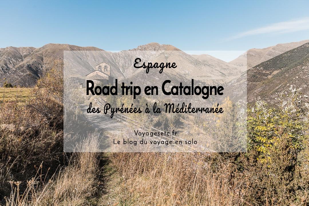 Road trip en Catalogne : itinéraire détaillé et conseils pratiques #catalogne #espagne