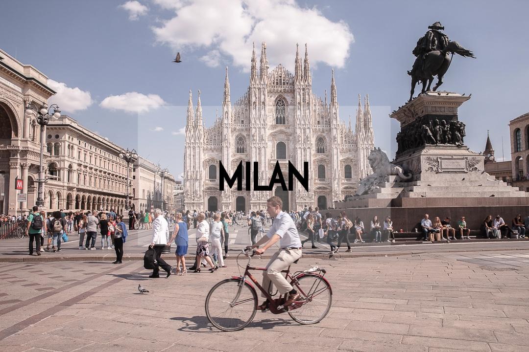 Visiter Milan : récits & conseils pratiques