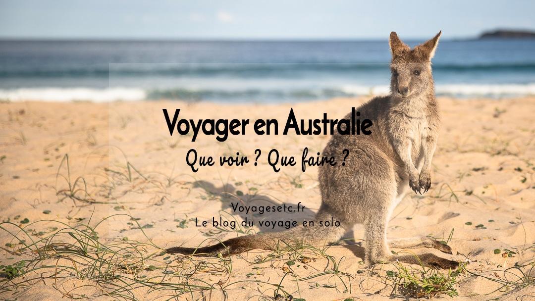 Voyager en Australie : Que voir ? Que faire ?