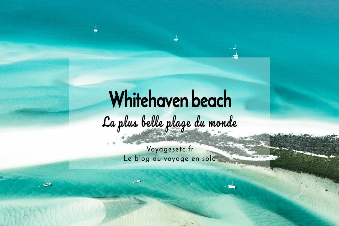 voyager en Australie sur Whitehaven beach, la plus belle plage du monde