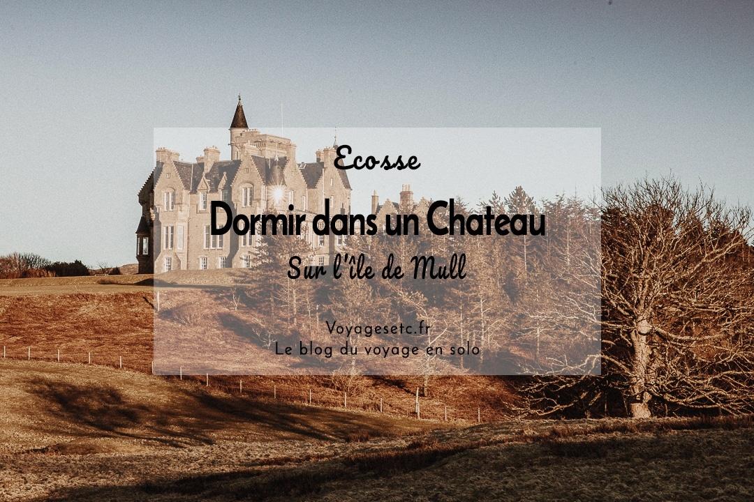 Dormir dans un chateau en Ecosse sur l'île de Mull #ecosse #voyage #chateau