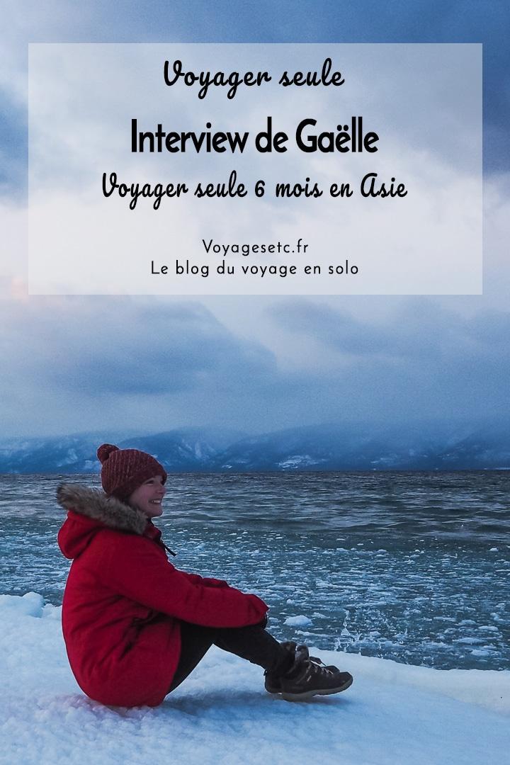 Voyager seule en Asie. Gaëlle @moietmeszeles s\'est prêtée au jeu de l\'interview et répond à toutes mes questions. Elle évoque ses joies, ses difficultés et partage ses conseils sur le voyage en solo #voyagerseule #wegosolo