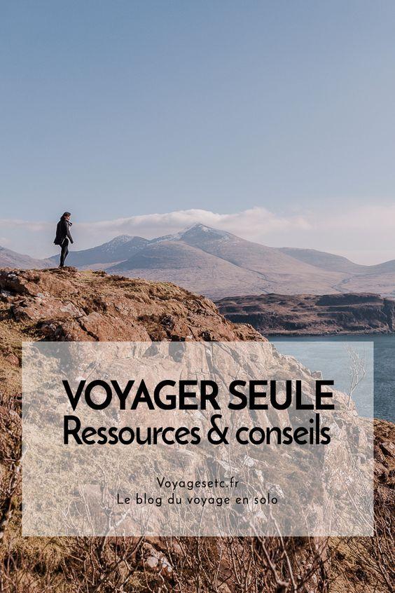Voyager seule : ressources & conseils pratiques