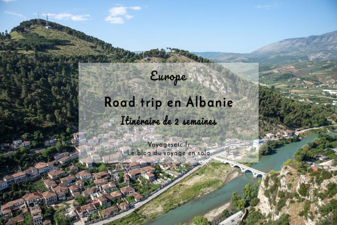Quel itinéraire pour 2 semaines de vacances en Albanie ? Récit et conseils pratiques pour un séjour entre mer et montagne #albanie