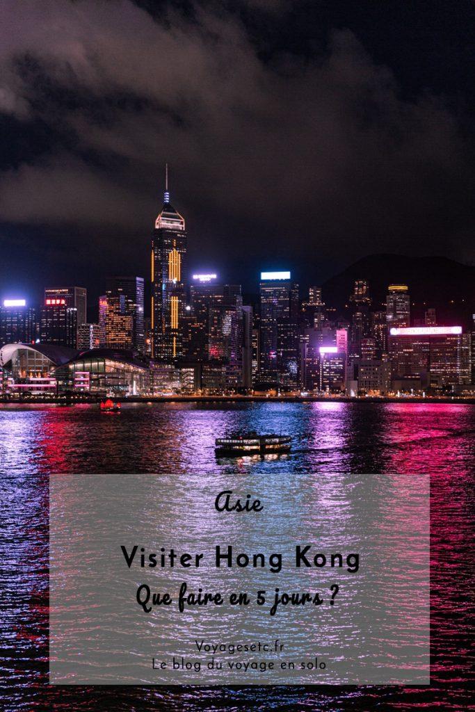 Visiter Hong Kong en 5 jours : que faire ? que voir ? Où dormir ? Où manger ? Guide pratique pour préparer votre séjour #hongkong #discoverhongkong