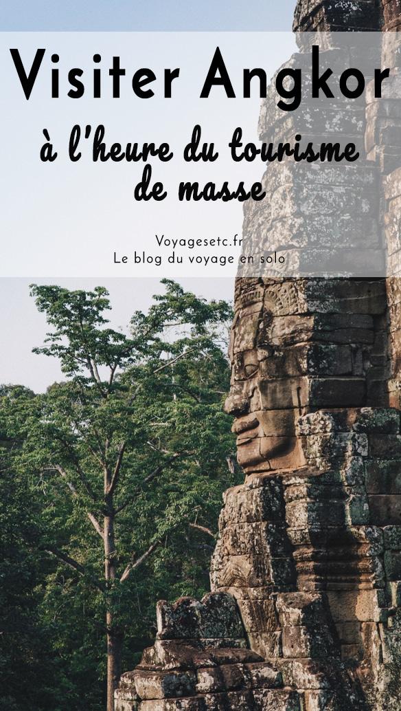 Est-il toujours possible de visiter Angkor à l\'heure du tourisme de masse ? Dans cet article je fais un état des lieux, vous livre tous les données pratiques et vous donne des options pour voyager de façon plus responsable au Cambodge.