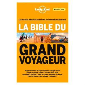 La bible du grand voyageur pour préparer son voyage sereinement