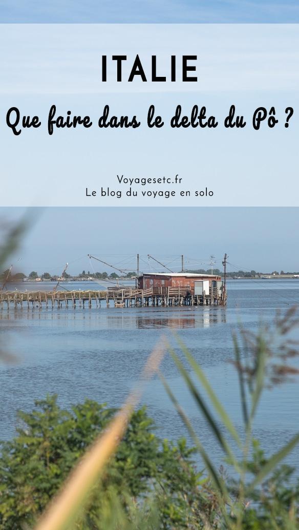 Le delta du Pô et Comacchio, une escapade entre terre et mer en Italie du nord