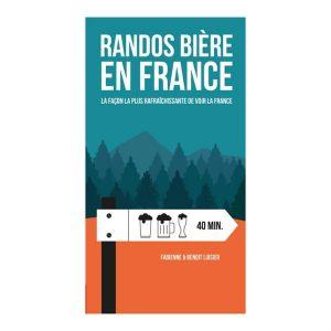 Randonner et boire de la bière en France, c'est possible avec le livre Randos Bière de Fabienne et Benoit Luisier