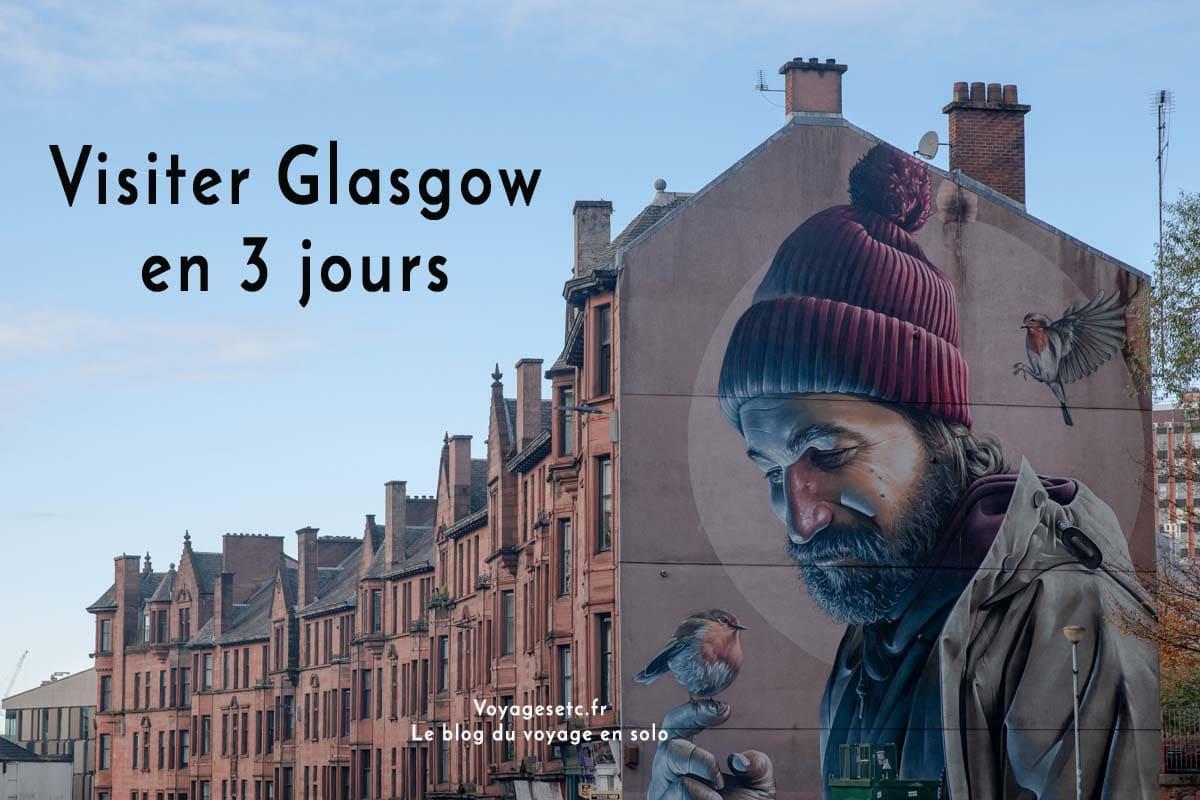 Que faire à Glasgow en 3 jours ? Guide pratique et bonnes adresses