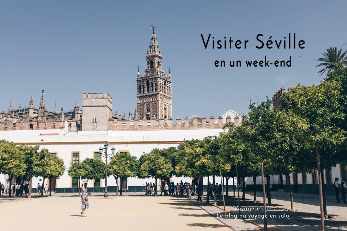 Visiter Séville en un week-end : que voir ? Que faire ?