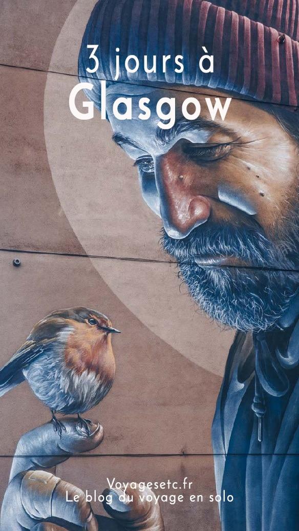 Visiter Glasgow en 3 jours : architecture, street art et bonnes adresses !