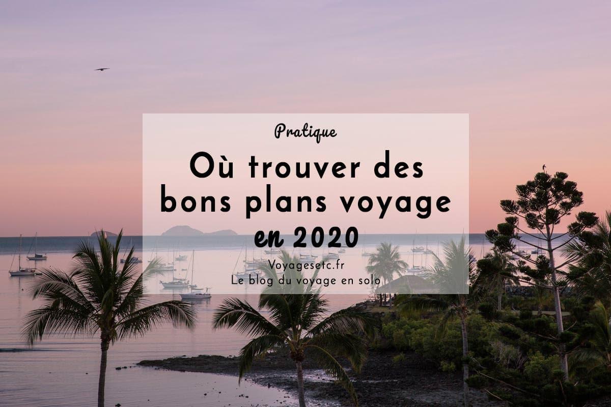 Bons plans pour voyager en 2020