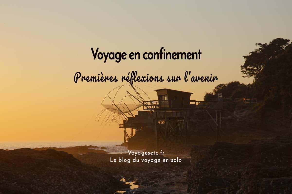 Voyage en confinement : premières réflexions sur l'avenir