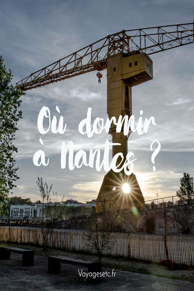 Où dormir à Nantes ? Bonnes adresses par quartier