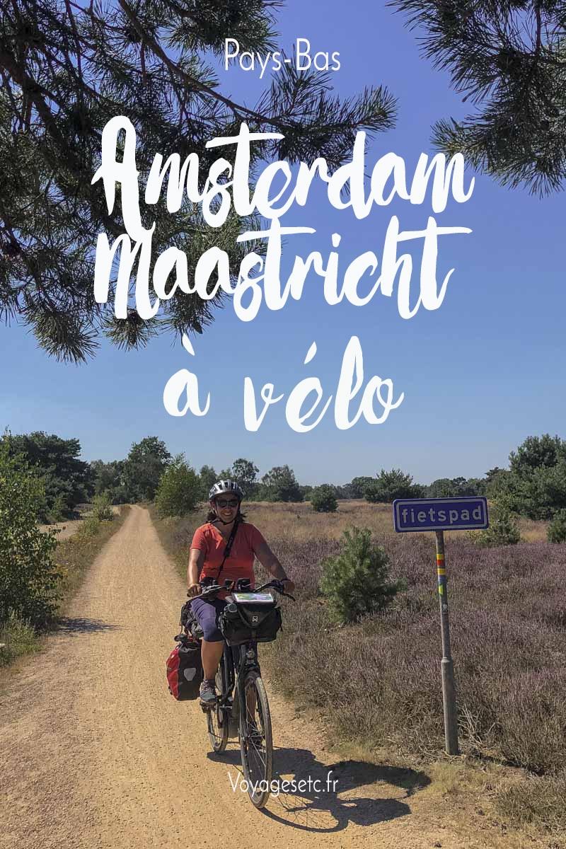 Voyage à vélo aux Pays-Bas : de Amsterdam à Maastricht en 6 étapes