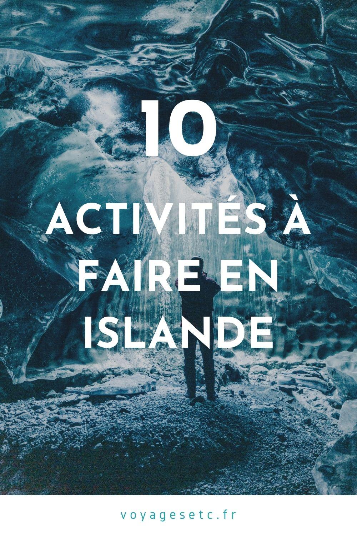 10 activités incontournables à faire en Islande