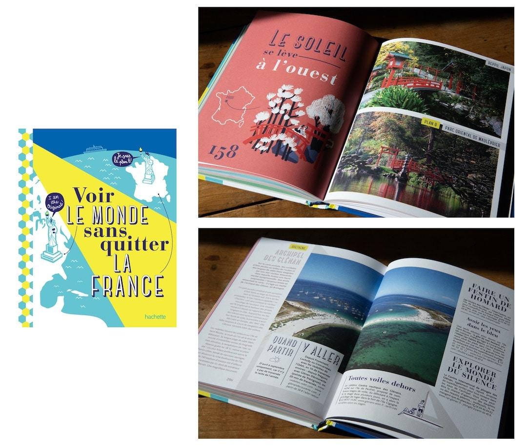 Voir le monde sans quitter la France - Hachette