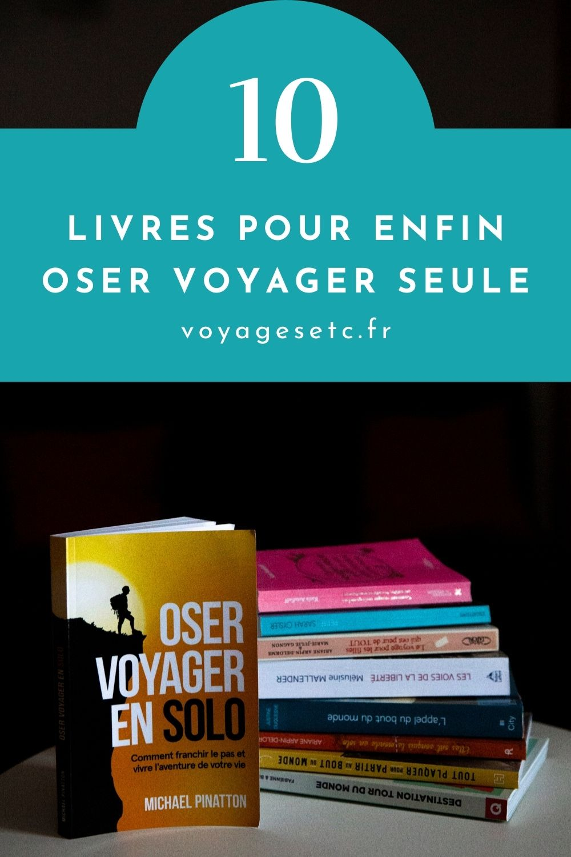 10 livres pour enfin oser voyager seule !