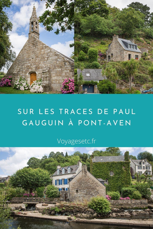 Sur les traces de Paul Gauguin à Pont-Aven