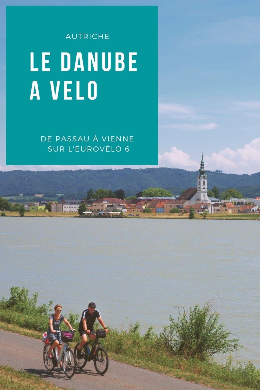 Le Danube à vélo : voyage en Autriche de Passau à Vienne